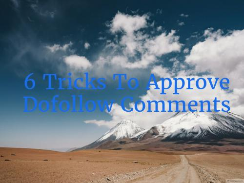 6 Ways to approve your DoFollow comments