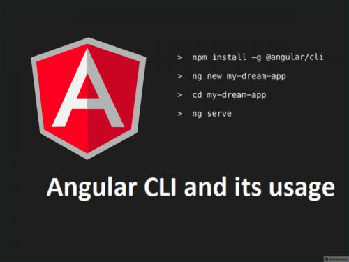Angular 4 cli and Its Usages