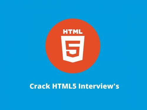 How to Crack HTML5 Interview Questions