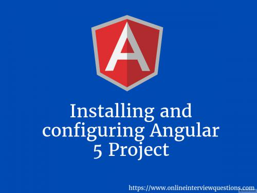 Installing and configuring Angular 5 project