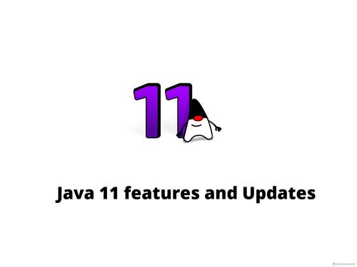 Java 11 features and Updates 2018 - Online Interview Questions