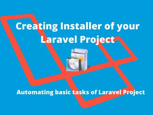 Creating Installer of your Laravel Project